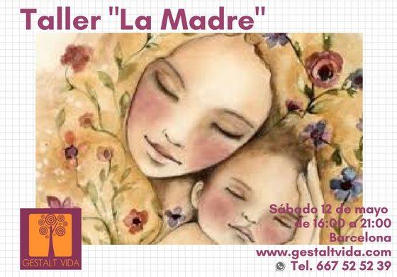 "Taller: ""La Madre"""