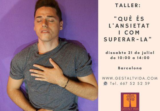 """Taller: """"Que es la ansiedad y como superarla"""" en Barcelona"""