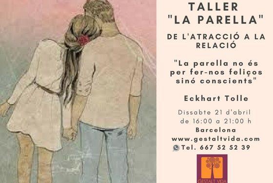 """Propera edició del taller: """"La Parella"""""""
