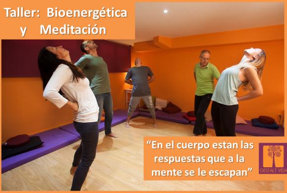 Taller:  Bioenergética y Meditación