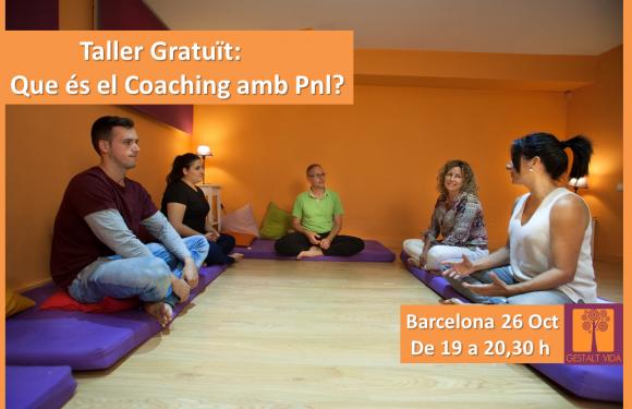 Taller Gratuït: Que és el Coaching amb PNL?