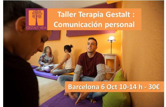 Taller Terapia Gestalt: Comunicación Personal