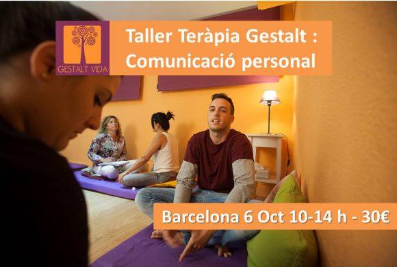 Taller Teràpia Gestalt: Comunicació Personal