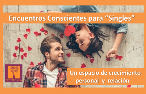 Encuentros conscientes para «singles»