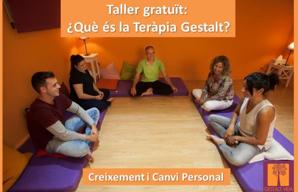Taller Gratuït: Què és la Teràpia Gestalt?