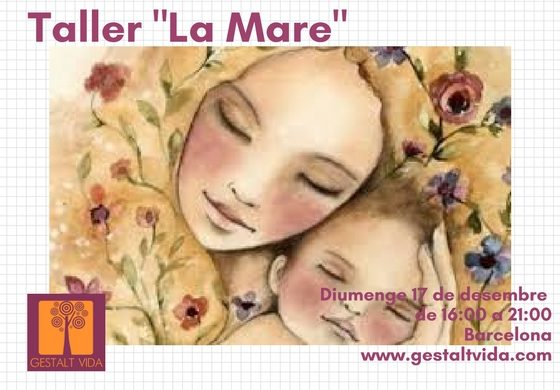 "Taller: ""La Mare"""